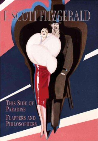 F. Scott Fitzgerald: This Side of Paradise,: F. Scott Fitzgerald