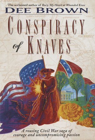 Conspiracy of Knaves: Dee Brown