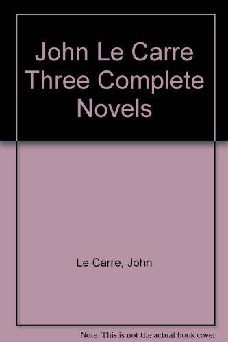9780517148990: John Lecarre: 3 Complete Novels
