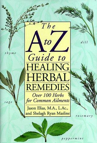 The A to Z Guide to Healing: Elias, Jason
