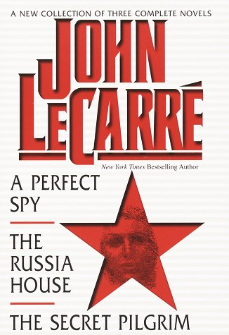 9780517150191: John LeCarre A New Collection of Three Complete Novels A Perfect Spy The Russia House and the Secret Pilgrim