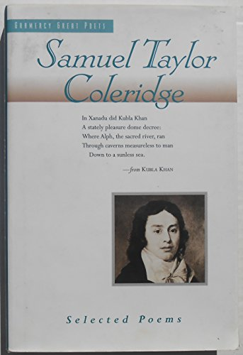 9780517150283: Samuel Taylor Coleridge: Selected Poems (Gramercy Great Poets Series)