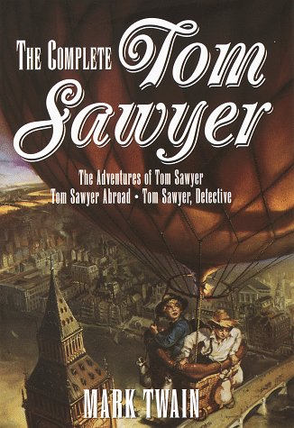 The Complete Tom Sawyer. The Adventures of: Twain, Mark