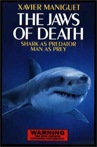 9780517150801: The Jaws of Death: Shark as Predator, Man as Prey