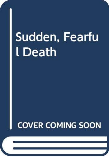 9780517153710: Sudden, Fearful Death