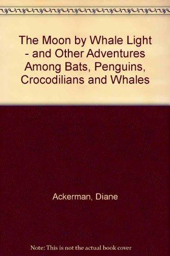 9780517156780: The Moon by Whale Light [Gebundene Ausgabe] by Ackerman, Diane
