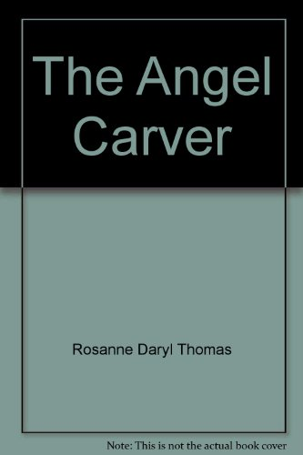 9780517156957: The Angel Carver