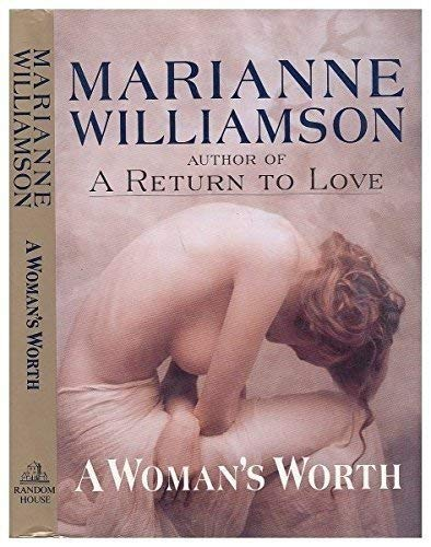 A Woman's Worth: Williamson, Marianne
