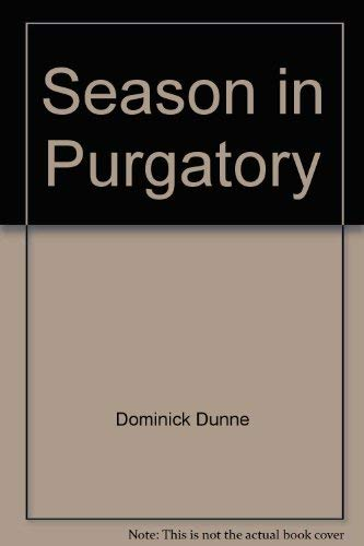 a review of a season in purgatory a book by dominick dunne
