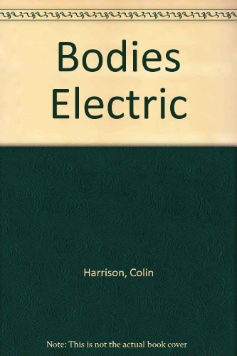 9780517157145: Bodies Electric