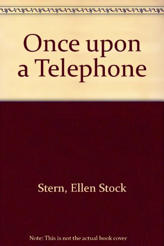 9780517157367: Once Upon a Telephone