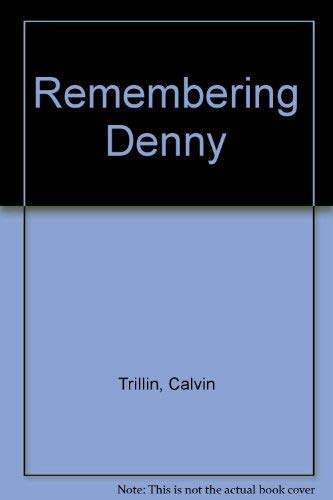 Remembering Denny (0517157845) by Calvin Trillin