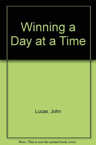 9780517158562: Winning a Day at a Time