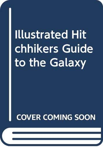 9780517158579: The Illustrated Hitch-hiker's Guide to the Galaxy