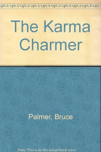 The Karma Charmer (9780517158937) by Bruce Palmer
