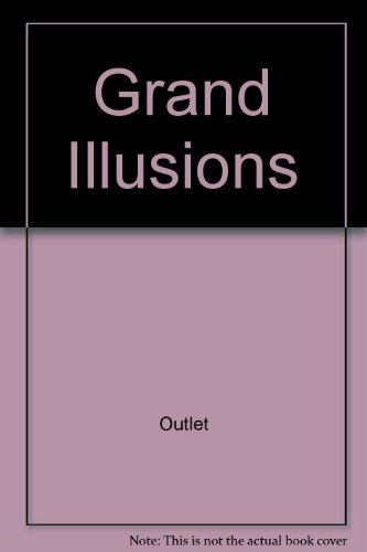 9780517159538: Grand Illusions