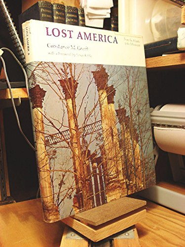 Lost America : From the Atlantic to the Mississippi: Greiff, Constance M.