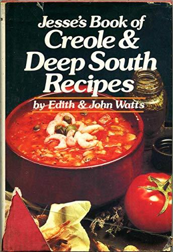 Jesse's Book of Creole and Deep South: Edith Ballard Watts,