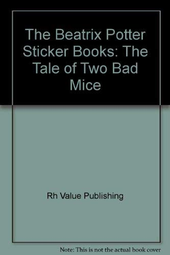 9780517159903: The Beatrix Potter Sticker Books: The Tale of Two Bad Mice