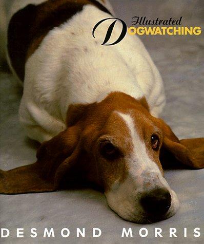 9780517159972: Illustrated Dogwatching