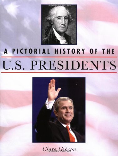 9780517161609: A Pictorial History of the U.S. Presidents