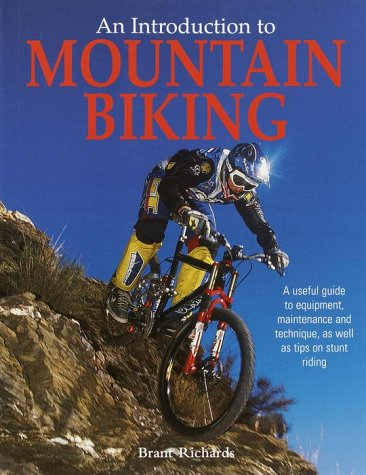 An introduction to Mountain Biking