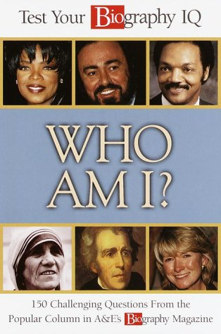 Who am I ? Test Your Biography IQ