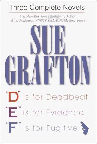 Sue Grafton: Three Complete Novels: 'D' Is: Grafton, Sue