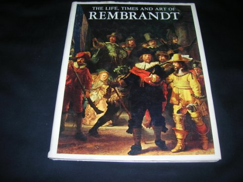 9780517163054: The Life Times and Art of Rembrandt