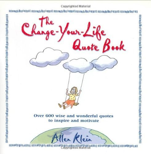 9780517163108: The Change-Your-Life Quote Book