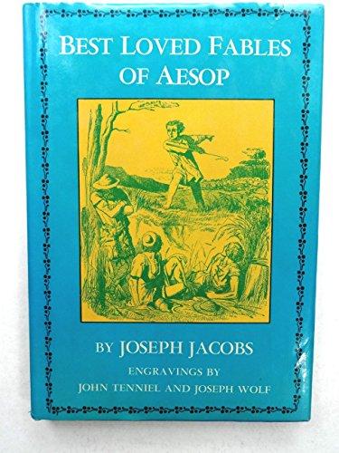Best Loved Fables of Aesop: Joseph Jacobs; Illustrator-Sir