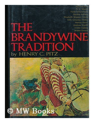 The Brandywine Tradition: Pitz, Henry C.