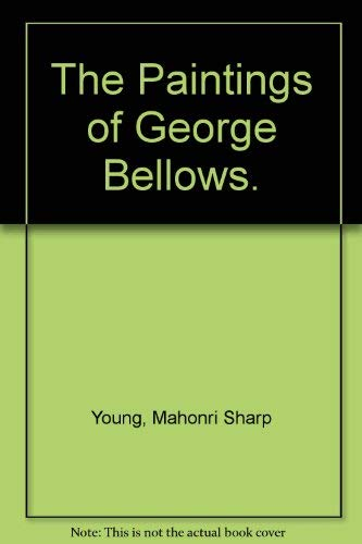 9780517164754: The Paintings of George Bellows.