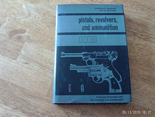 9780517165164: Pistols, Revolvers, and Ammunition