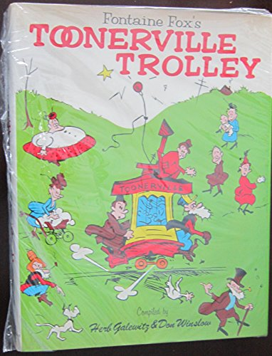 Fontaine Fox's Toonerville Trolley.: GALEWITZ, Herb, and WINSLOW, Don (compilers).
