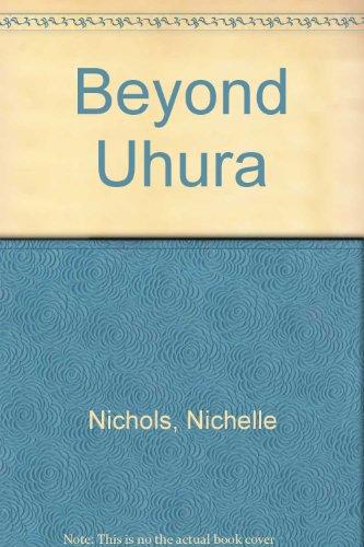 Beyond Uhura: Nichelle Nichols