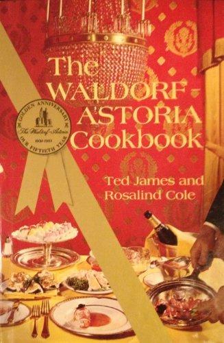 9780517166703: Waldorf Astoria Cookbook: 50 Gld An