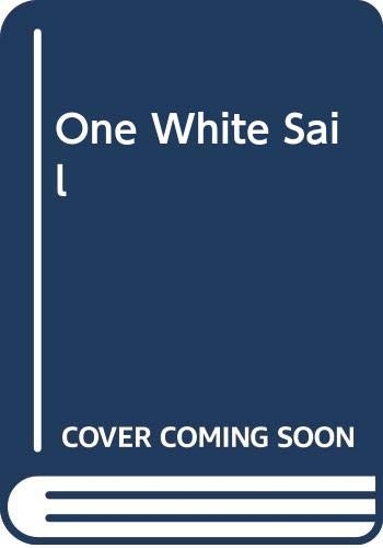 9780517167045: One White Sail
