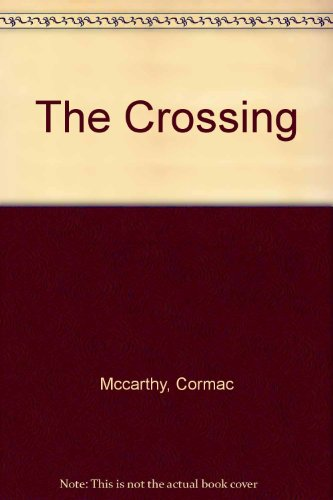 9780517168950: The Crossing