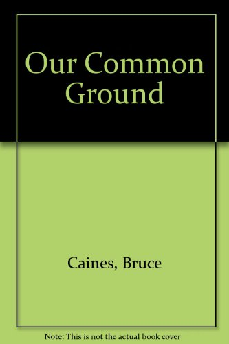 9780517168981: Our Common Ground