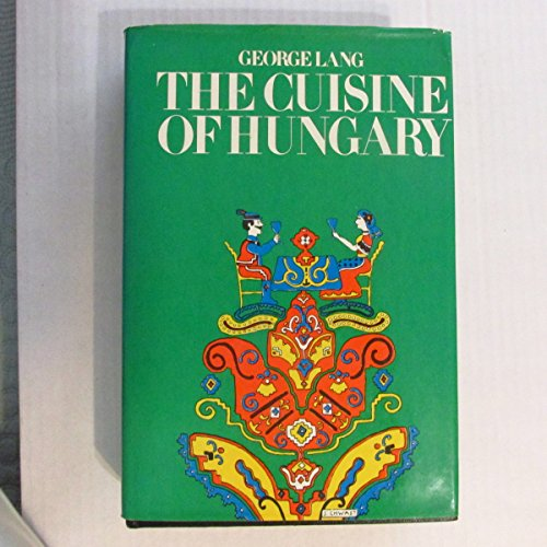 9780517169636: The Cuisine of Hungary