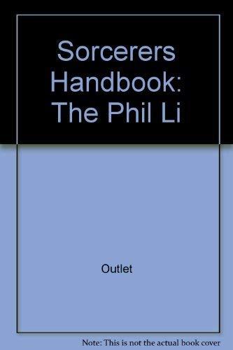 9780517169766: Sorcerers Handbook: The Phil Li