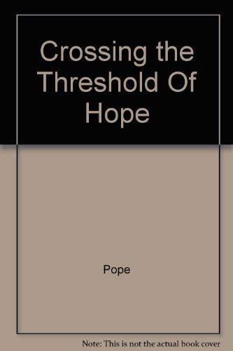 9780517170403: Crossing the Threshold Of Hope