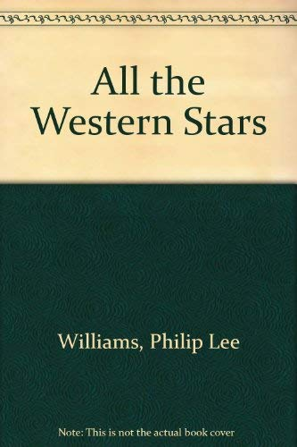 9780517171189: All the Western Stars
