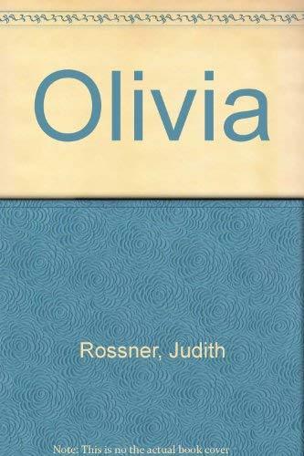 Olivia: Judith Rossner