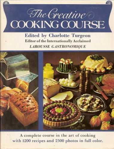 9780517172506: The Creative Cooking Course