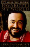 9780517173237: Pavarotti: My World