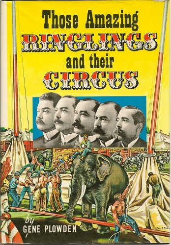 9780517174135: Those Amazing Ringlings and Their Circus