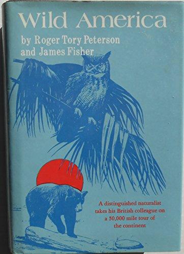 Wild America: James Fisher, Roger