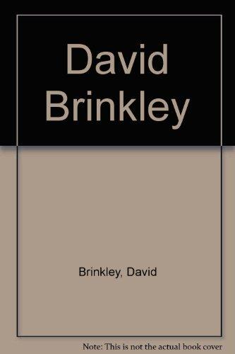 David Brinkley (0517175088) by Brinkley, David